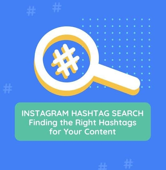 Search the Right Hashtags